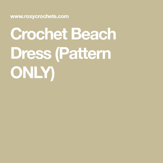 Crochet Beach Dress (Pattern ONLY) #crochetbeachdress