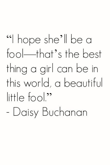 Quotes From The Great Gatsby Daisy From The Great Gatsby Quote  Quotesdanacaseydesign