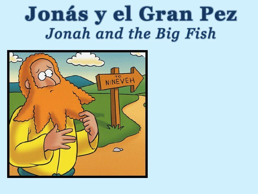 Jonas Y El Gran Pez Jonah And The Big Fish Big Fish Jonas Jonah