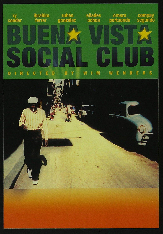Buena Vista Social Club Compay Segundo Ibrahim Ferrer Rubén González Eliades Ochoa Ry Cooder Joachim Cooder Social Club Buena Folk Musician