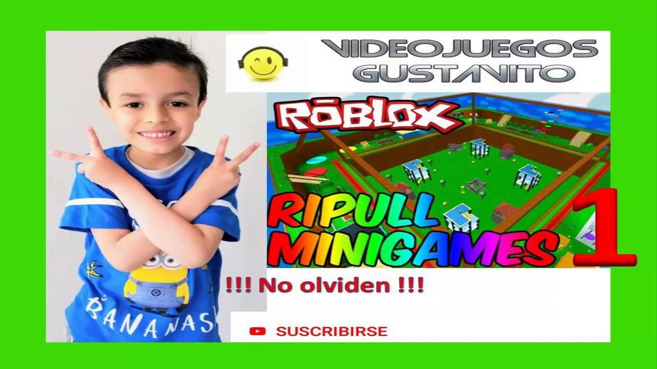 Videojuegos Gustavito Ripull Minigames Roblox Juego - game roblox ripull minigames