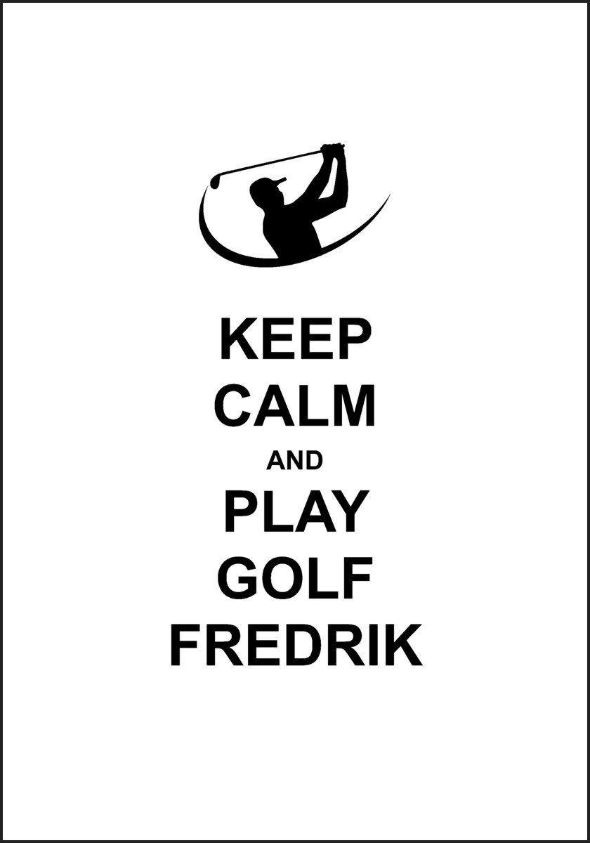 Golf Poster Med Eget Navn Plakat Med Bilder Plakat Navn Keep Calm