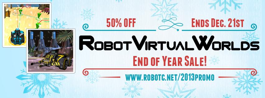 50% Robot Virtual Worlds until Saturday, December 21st!!