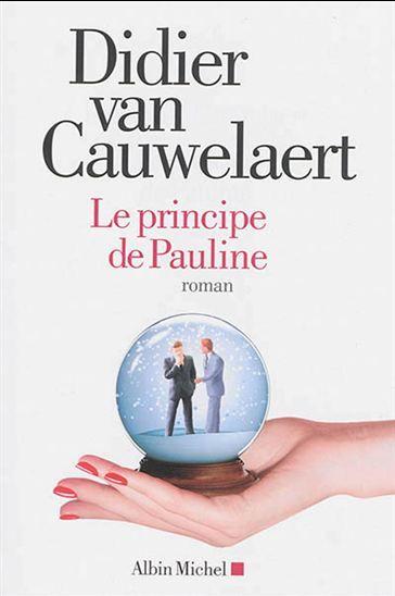 Principe De Pauline Le Par Van Cauwelaert Didier Didier Van Cauwelaert Pauline Incarceration