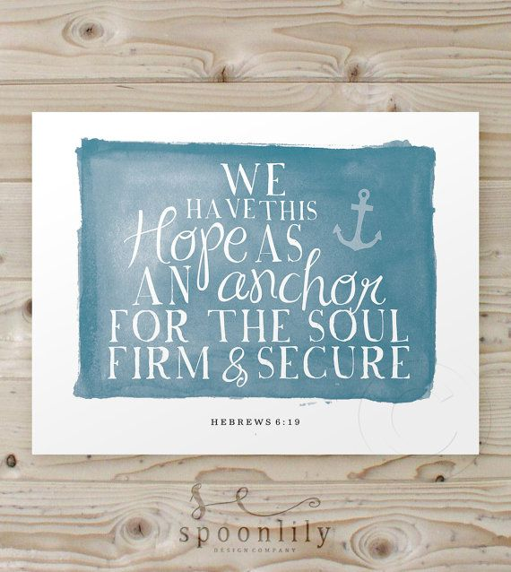 We Have This Hope Anchor Print Scripture Home Decor By SpoonLily