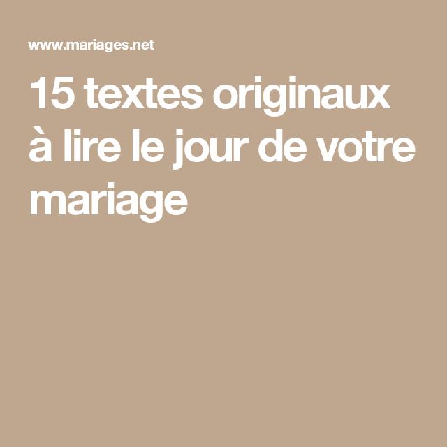15 textes originaux lire le jour de votre mariage les jours originaux et mariages. Black Bedroom Furniture Sets. Home Design Ideas