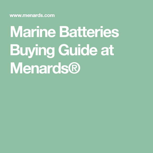 Marine Batteries Buying Guide at Menards® | fishing boat conversion ...