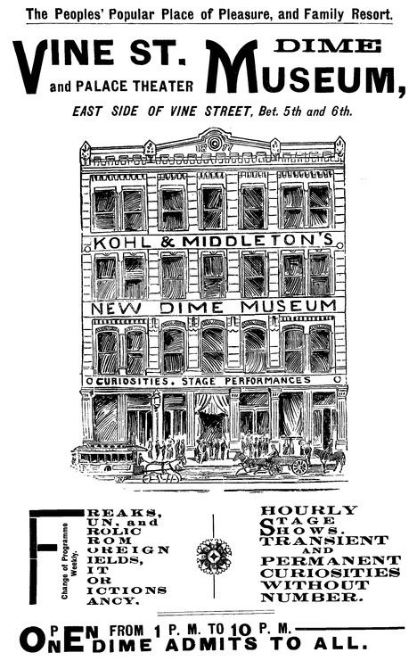 Broadbill For Cincinnatis Kohl Middletons Vine Street Dime Museum And Palace Theater Located On The East Side Of Vine Street Between Fifth And Sixth