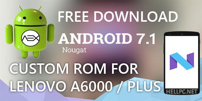 Free Download Lenovo A6000 / A6000 Plus AOSP Extended Custom ROM Nogut Official