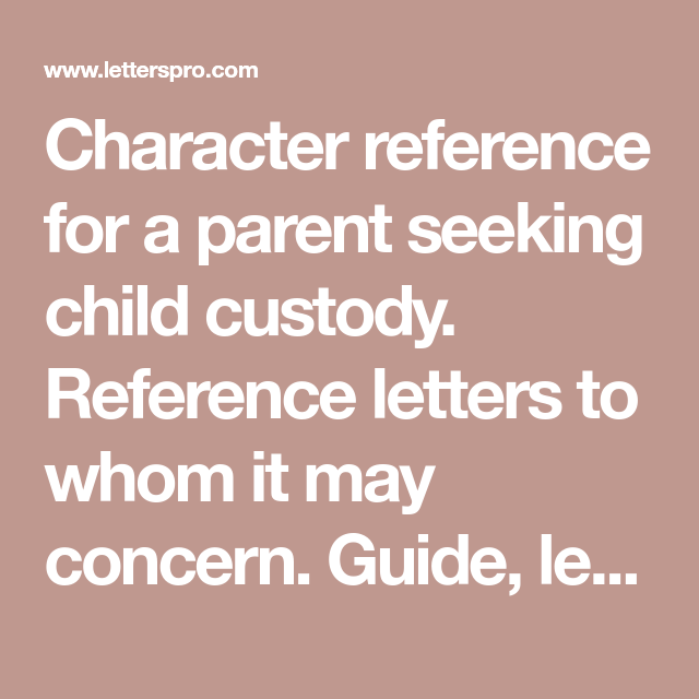 Child Custody Reference Letter Samples from i.pinimg.com