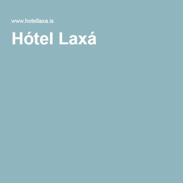 Hótel Laxá