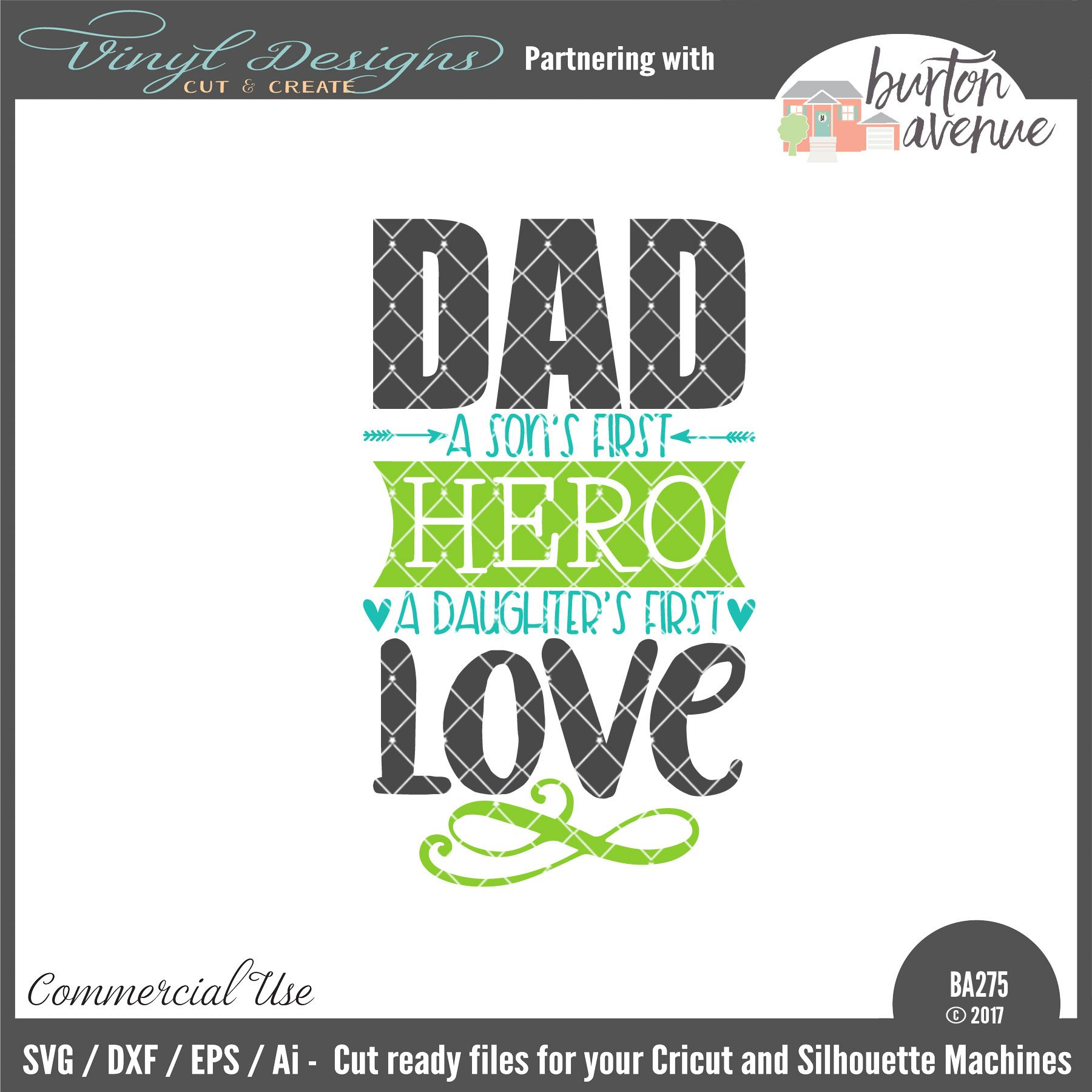 Download BA275 Dad A Son's First Hero A Daughter's First Love. Sold ...