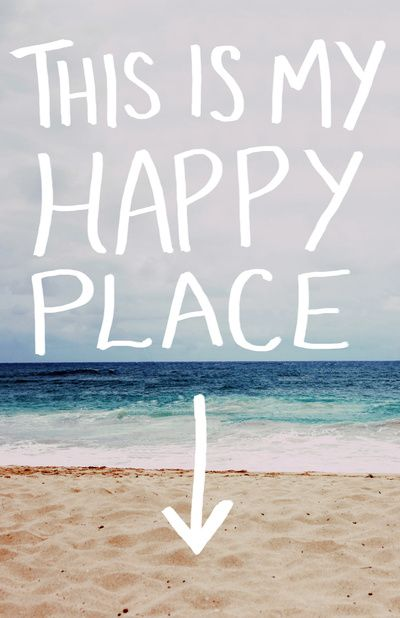 My Happy Place Is Fillintheblank Findhappy Emmamildon Beach