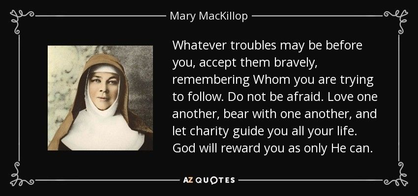 St Mary MacKillop Mom prayers, Quotes to live by, Best