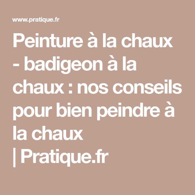 Peinture à La Chaux   Badigeon à La Chaux : Nos Conseils Pour Bien Peindre à