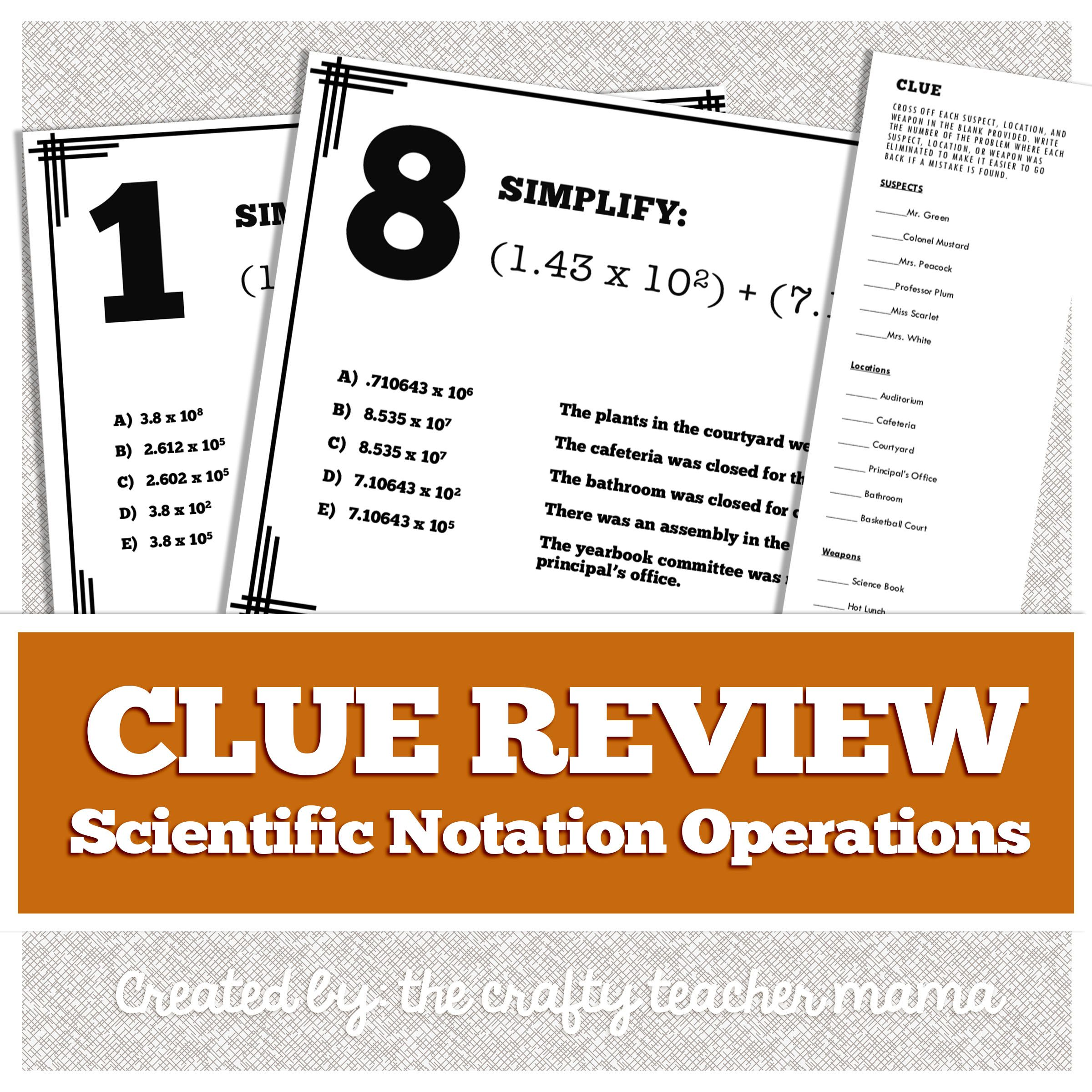 Scientific Notation Review Clue Game Walk Around Activity Common Core Scientific Notation Scientific Notation Operations Clue Games Adding subtracting scientific notation