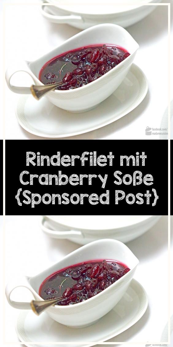 Rinderfilet mit Cranberry Soße Sponsored Post