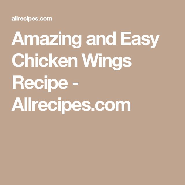 Amazing and Easy Chicken Wings Recipe - Allrecipes.com