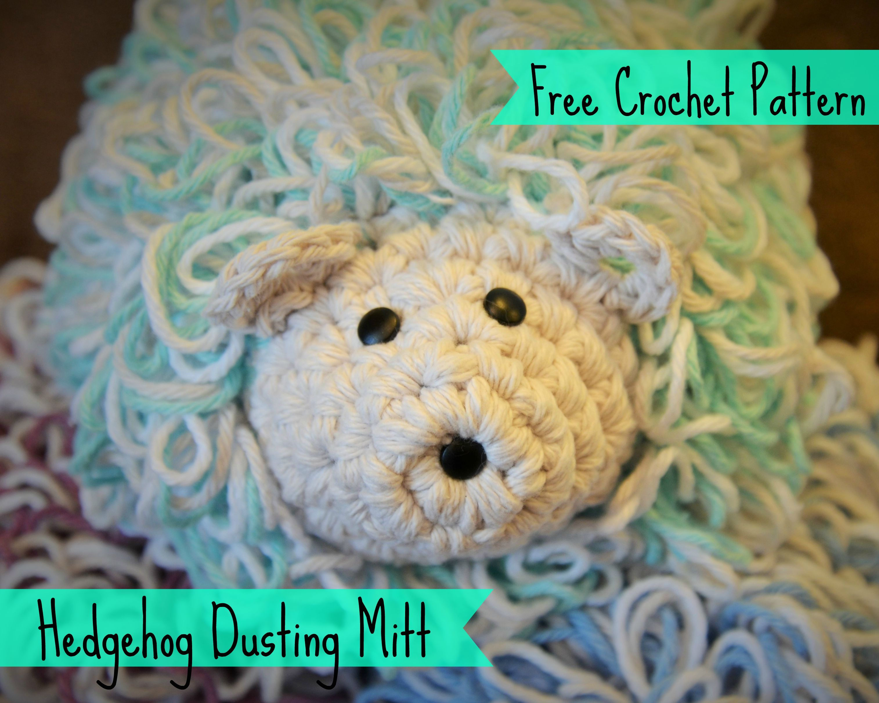 Hedgehog dusting mitt free pattern from fivetoninecreations free crochet pattern for an adorable dusting mitt worked with single crochet and loop stitches great for an intermediate crochet project bankloansurffo Choice Image