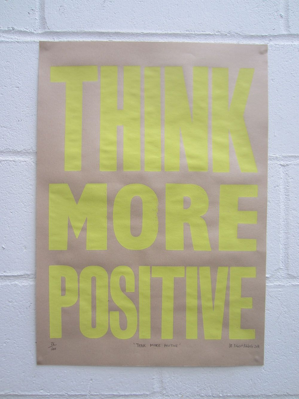 THINK MORE POSITIVE YELLOW via THE SHOP OF ROBERT RUBBISH. Click on the image to see more!