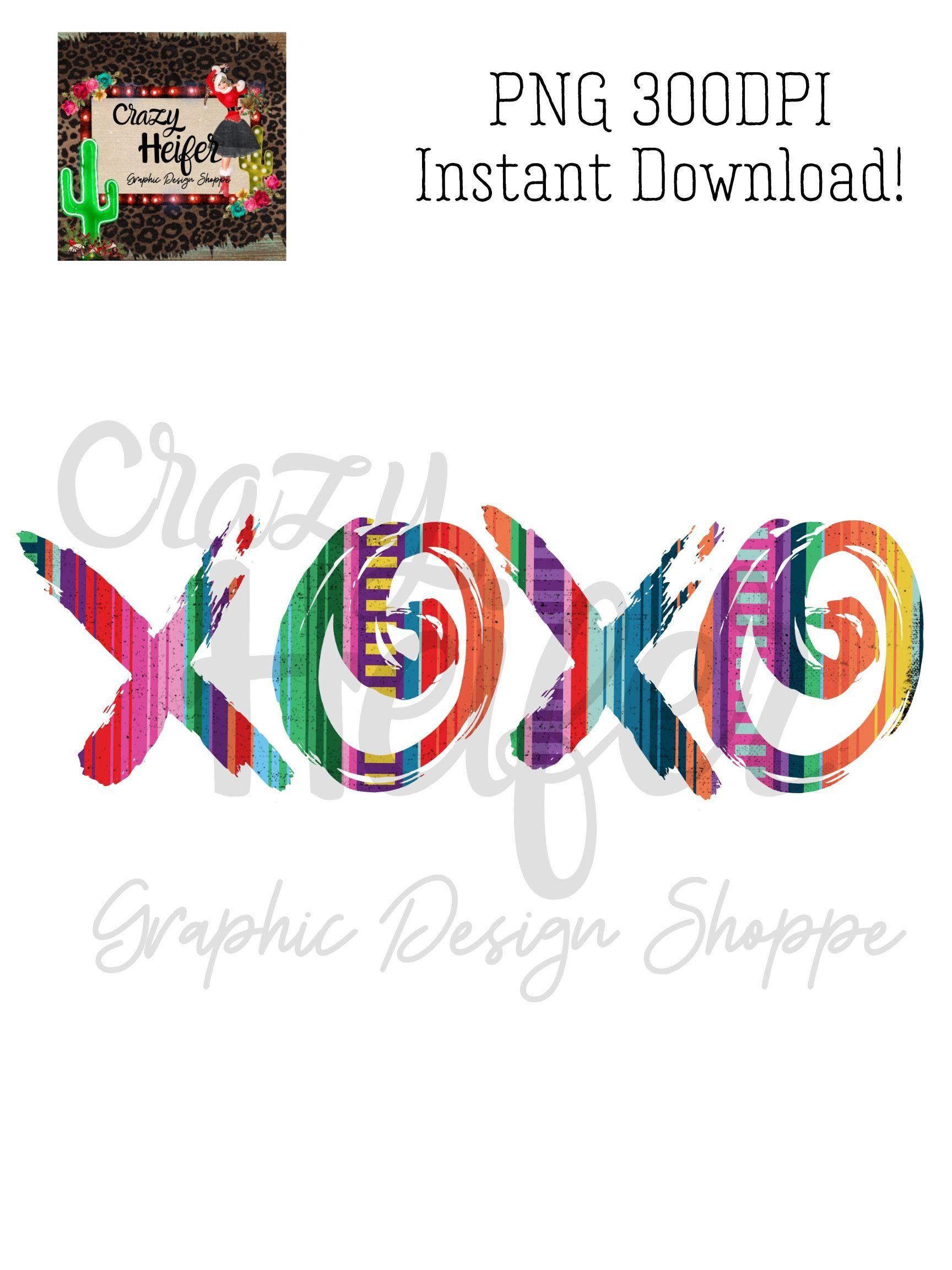 Download Valentine XOXO Love Serape Grunge Dye Sublimation Design ...