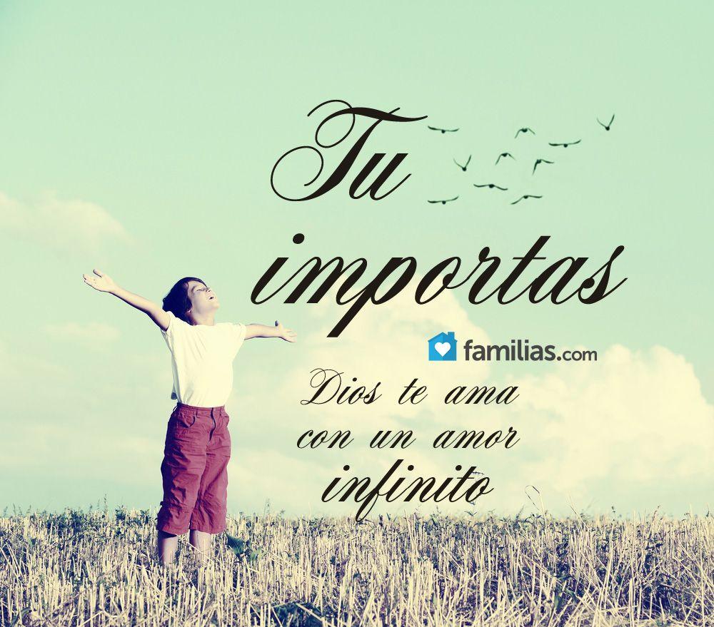 Dios Te Ama Con Un Amor Infinito Gods Girl God Christ