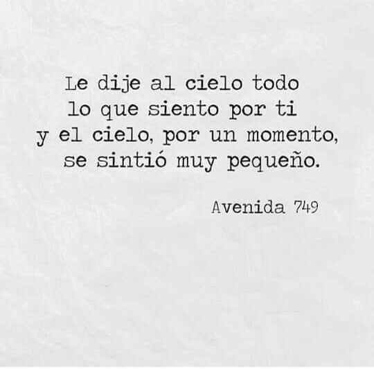 Spanish Love Quotes Mi Amor No Se Compara Ni Con El Cielo Entero  Amor Es  Pinterest