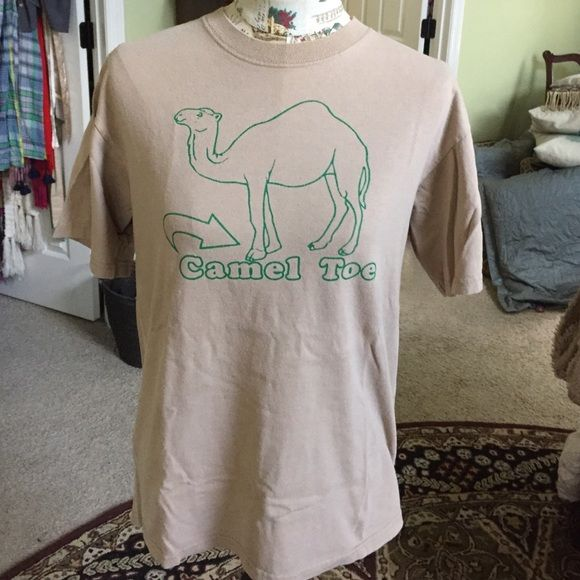 """""""Camel Toe"""" Tee My sister gave me this hilarious tee. I've not worn it out but I've occasionally worn it around the house.  Good condition. Anvil Tops Tees - Short Sleeve"""