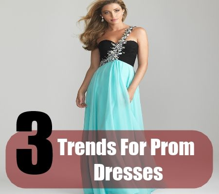 3 Trends For 2012 Prom Dresses