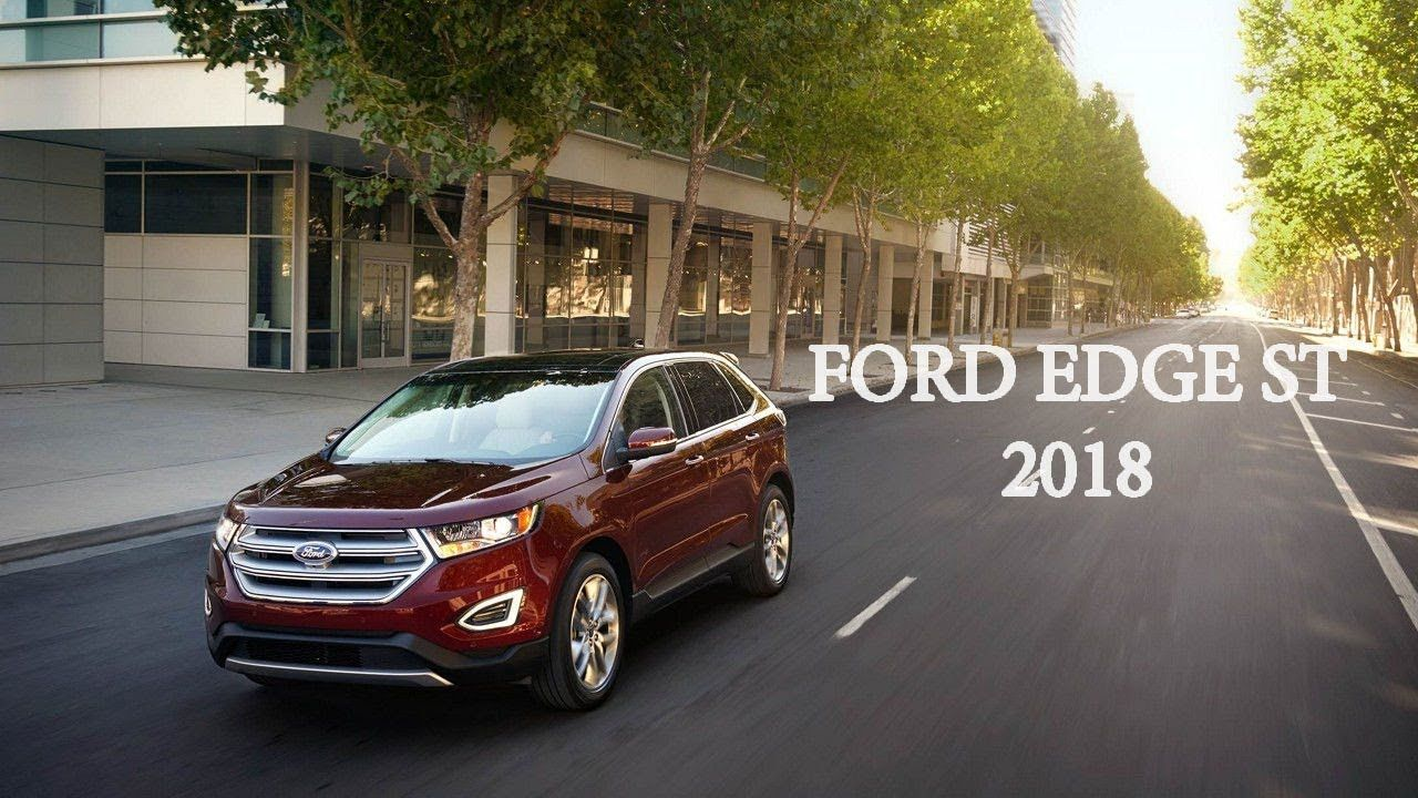 Ford Edge Titanium St 3 5 Awd 2018 Drive And Review S Izobrazheniyami