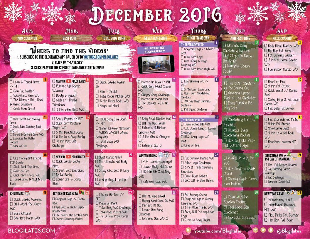 Your 2016 December Workout Calendar Blogilates Fitness Food And Lots Of Pilates Blogilates Workout Calendar Blogilates Calendar
