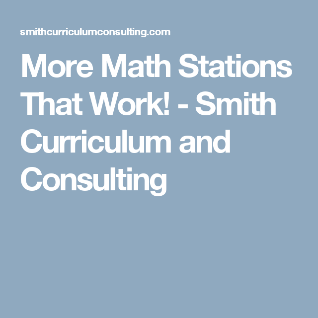 More Math Stations That Work! - Smith Curriculum and Consulting ...
