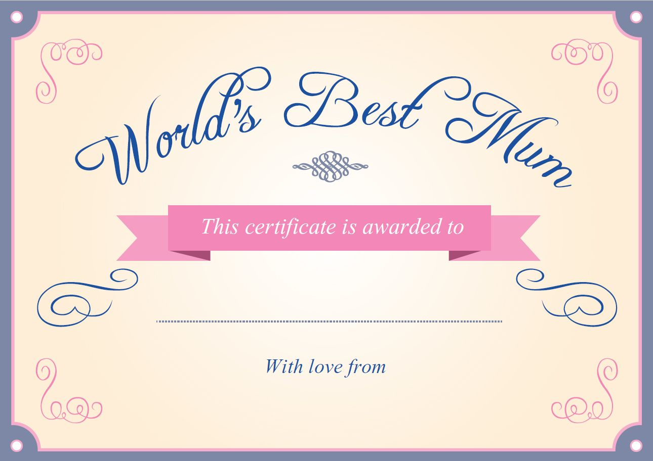 Mother S Day Certificate Download And Print This Free Certificate To Show Your Mum How Much She Means To You Mothers Day Book Tooth Fairy Certificate Mom Day