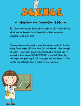 These printables can be used as an assessment/teaching tool for kindergarten science common core standard K.SPM.a.  This standard says that student...