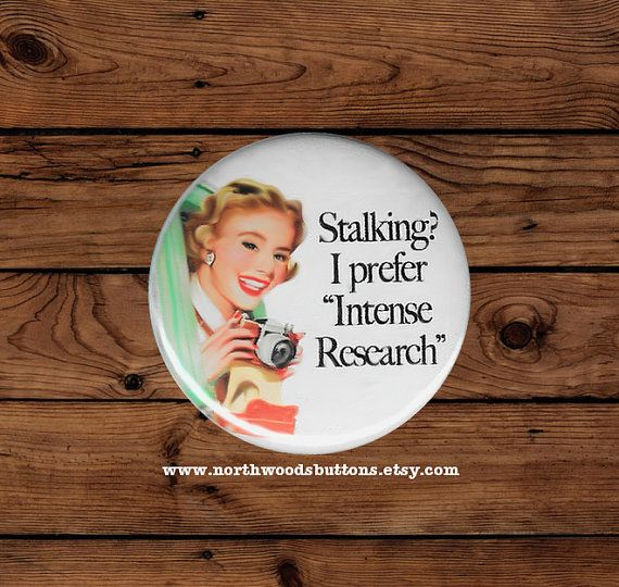 Retro Rockabilly 50s Housewife Stalker Humor by NorthwoodsButtons
