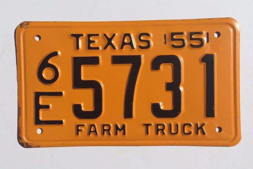 1955 Vintage Antique Texas Farm Truck License Plate 6E5731 Classic ...