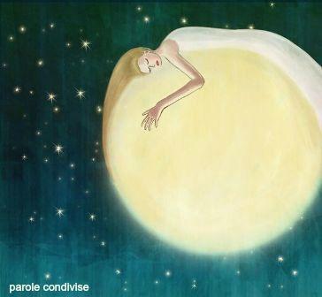 E quando  senti che c'è troppo buio,  fa' del chiarore  della luna  il tuo cuscino...
