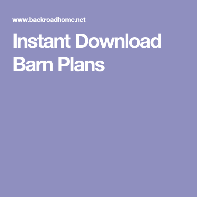 Instant Download Barn Plans