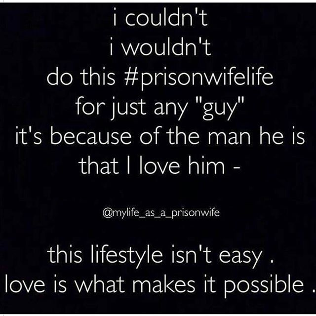 Pin By Strong Prison Wives And Families On Inmate Love