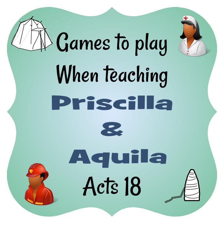 Games To Play When Teaching Priscilla Aquila
