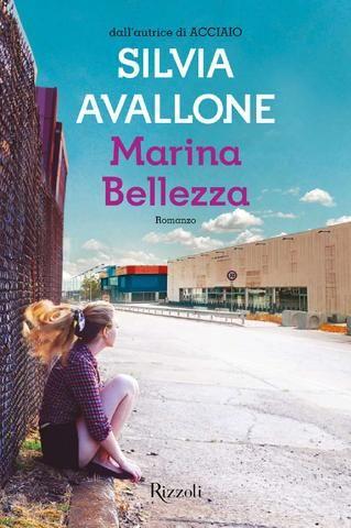 Silvia Avallone Marina Bellezza Ebook Books Books To Read