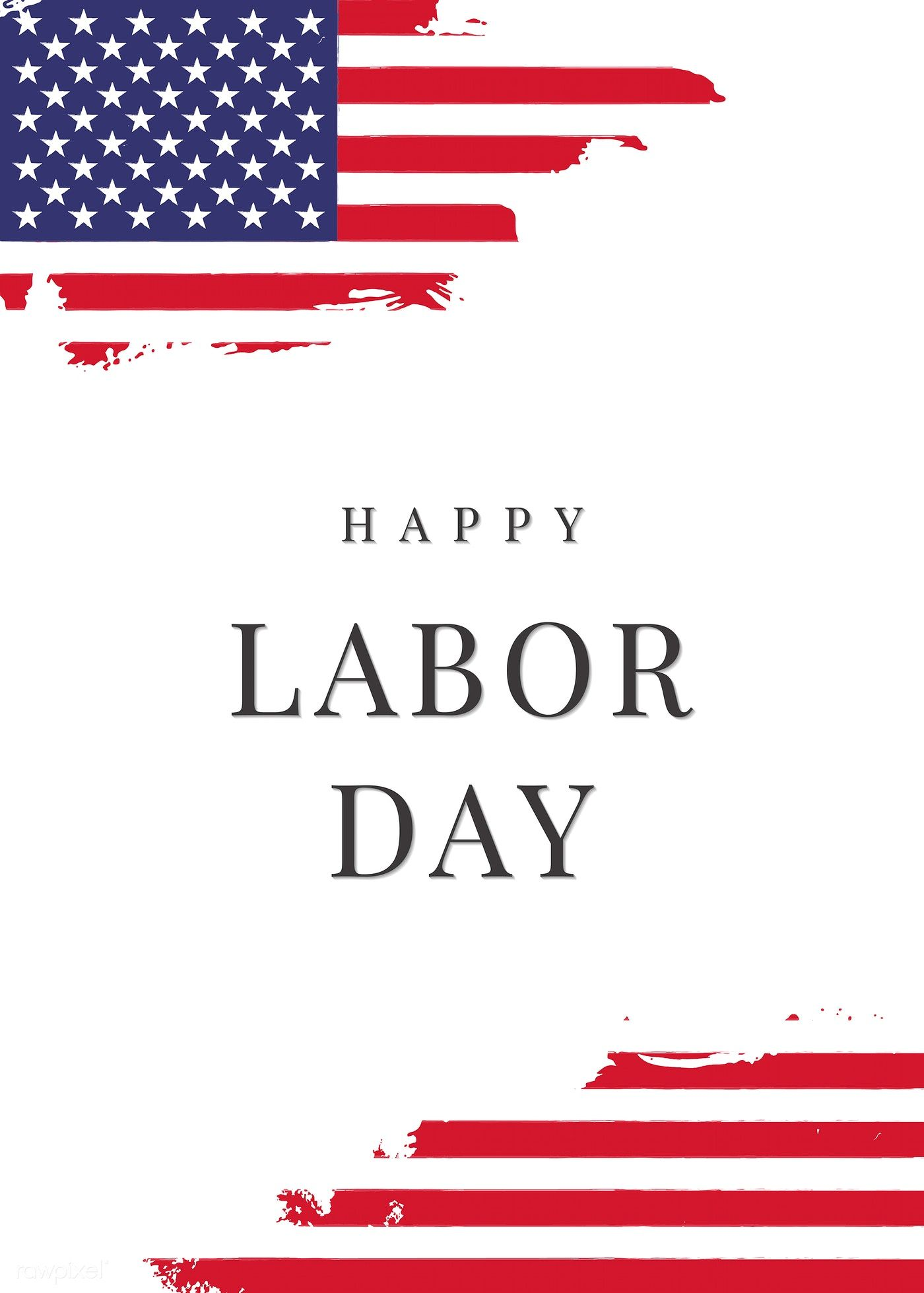 Happy Labor Day On American Flag Background Vector Free Image By Rawpixel Com American Flag Background Happy Labor Day Labor Day Quotes