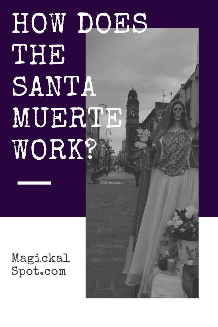How does the Santa Muerte Work With Two Special Rituals Lets find out together How does the Santa Muerte Work Ive also included two special rituals that include Nuestra S...