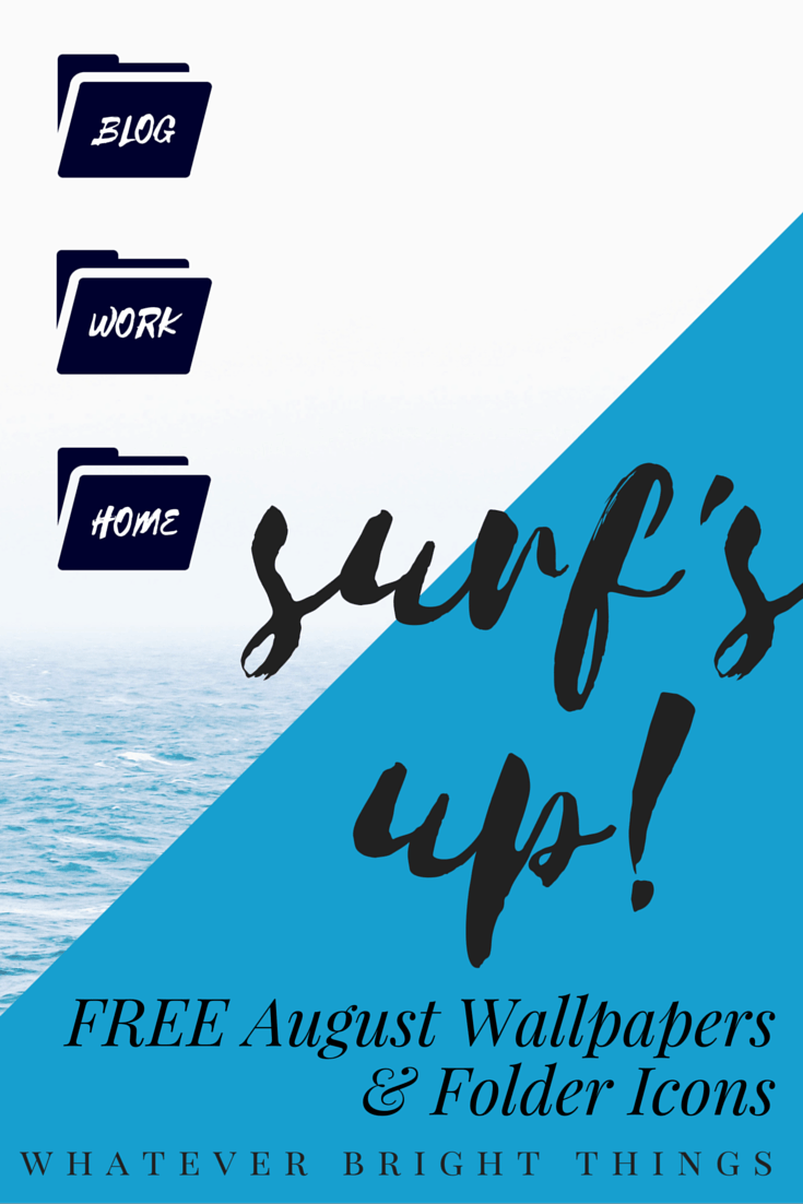 Surf's Up! August Wallpapers & Folder Icons August