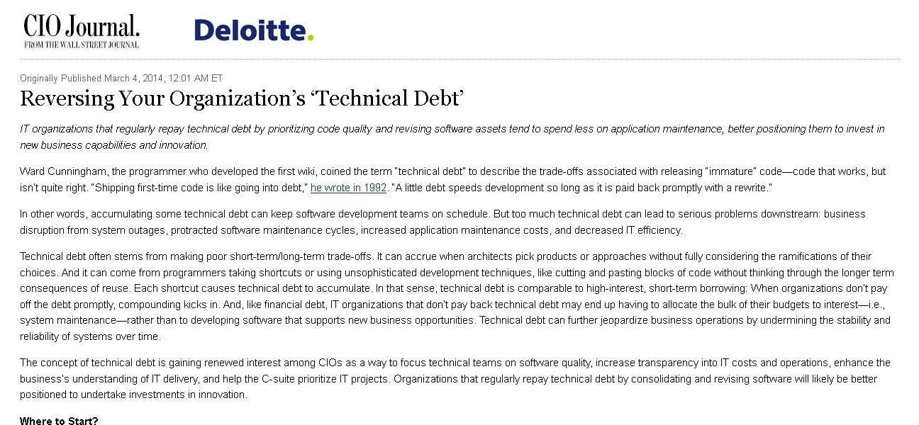 CIO journal from Wall Street Journal discusses the big question for CIOs, how to manage the liability of technical debt. It provides some steps for getting started.