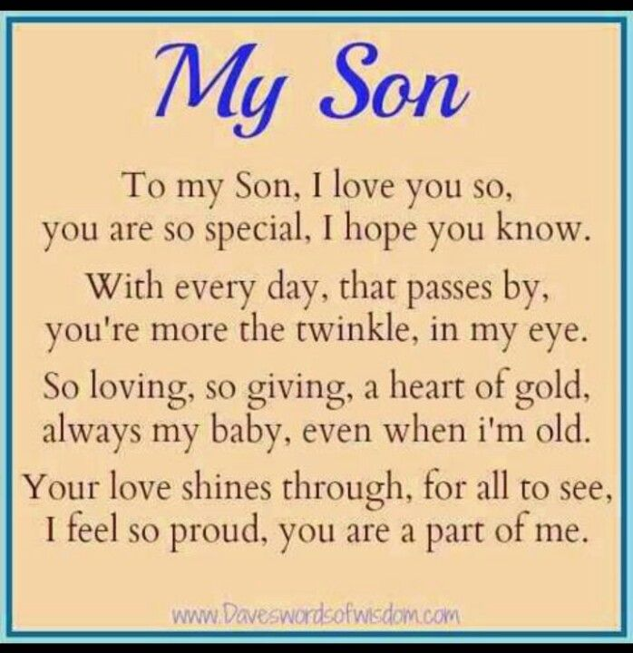 My Son My Son Quotes I Love My Son I Love My Daughter