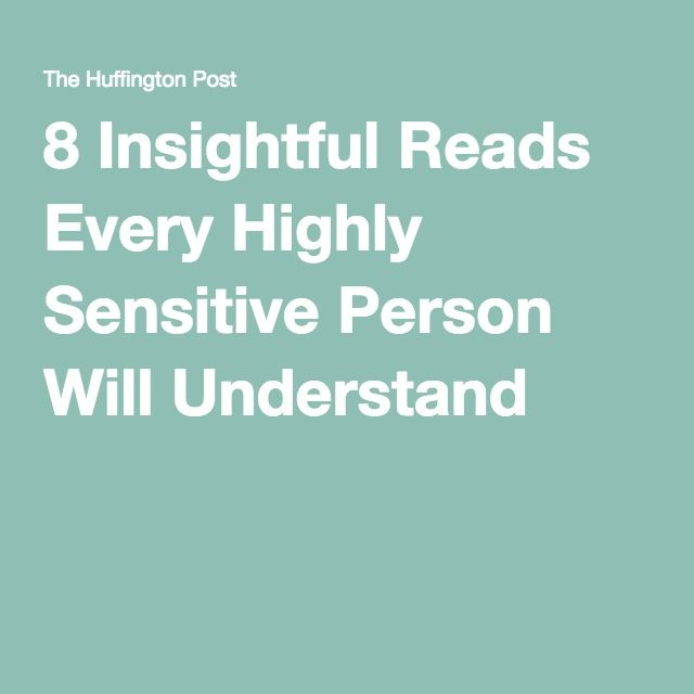 8 Insightful Reads Every Highly Sensitive Person Will Understand