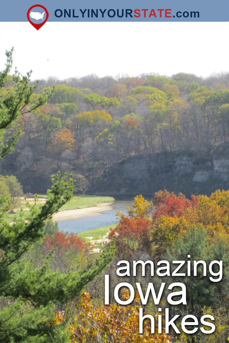 these 7 epic hiking spots in iowa are totally out of this world