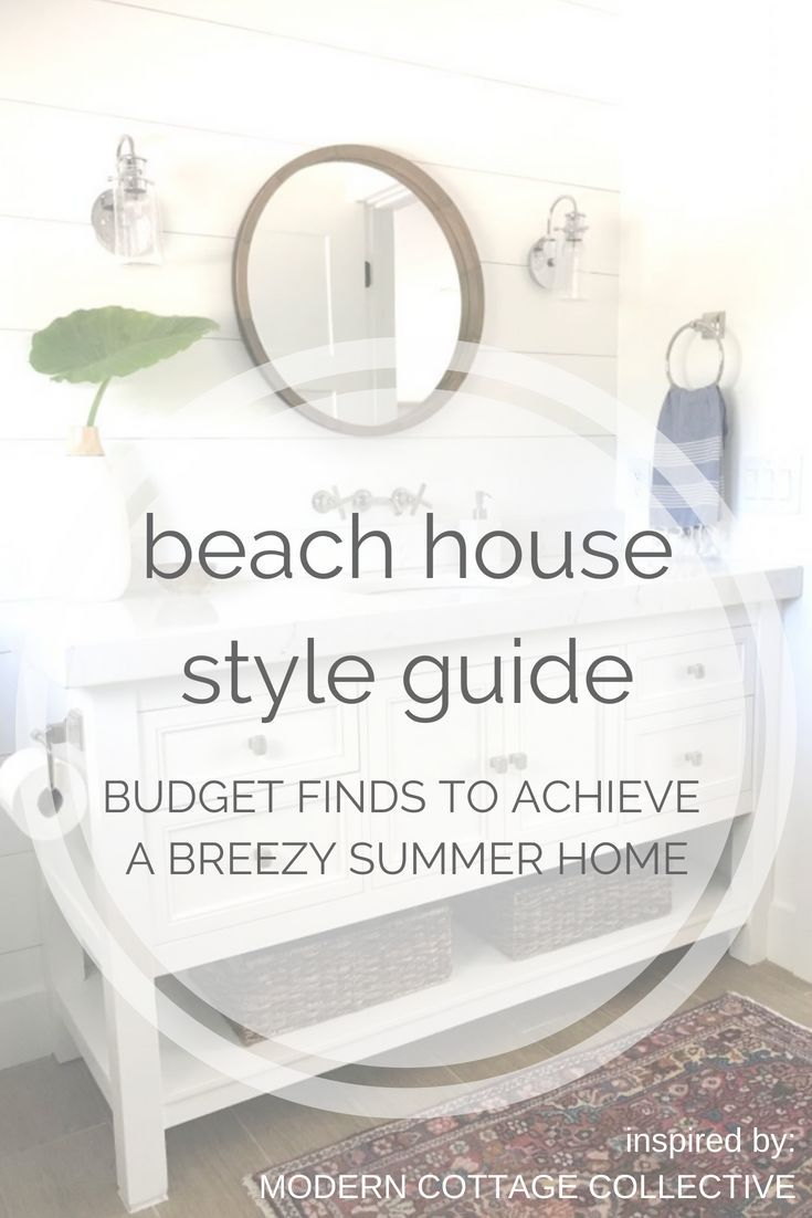 Beach House Style: How To Achieve Breezy Summer Style on a ...