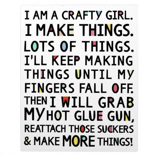 I Am A Crafty Girl Funny Art Plaque | Zazzle.com